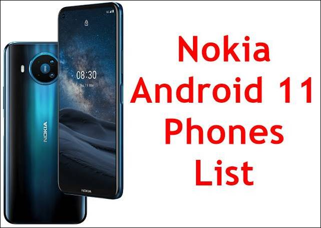 Nokia Android 11 phones list